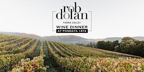 Rob Dolan Wine Dinner at Fondata 1872 tickets