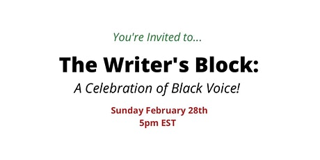 The Writer's Block: A Celebration of Black Voice! tickets