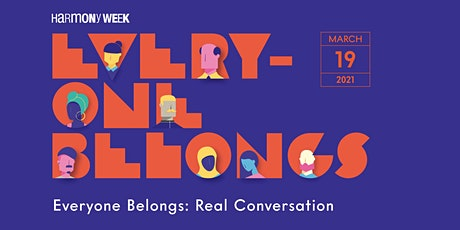 Everyone Belongs - Real Conversations tickets