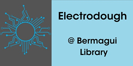 Electrodough  Children's STEM 4-7 years @ Bermagui Library tickets