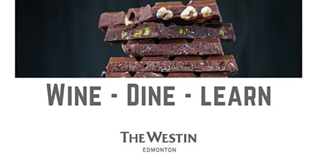 Westin Edmonton Chocolate Tasting & Dinner  Experiential Night tickets