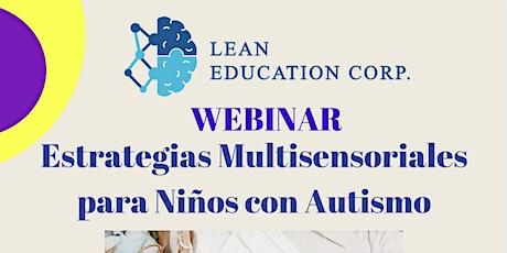 Estrategias  Multisensoriales  para niños con Autismo boletos