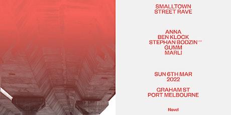 smalltown Street Rave w/ ANNA, Ben Klock + Stephan Bodzin (Live) tickets