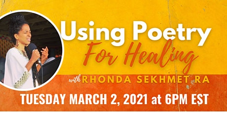 Using Poetry For Healing  (Workshop & Open Mic) tickets