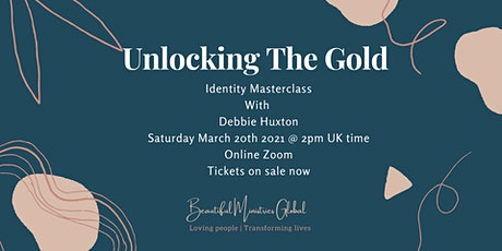 Unlocking The Gold - Identity Masterclass tickets