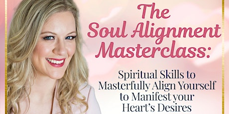 The Soul Alignment Masterclass tickets