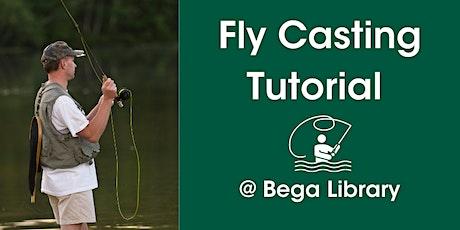 Fly Casting Basics @ Bega Library tickets