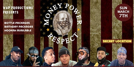 Money, Power, Respect Exclusive Event tickets