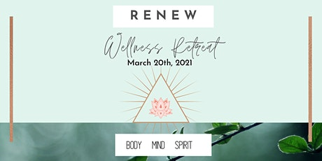 Renew Wellness Retreat tickets