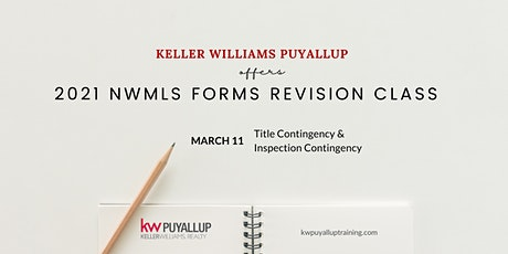 2021 NWMLS Forms Revision Title Contingency & Inspection Contingency tickets