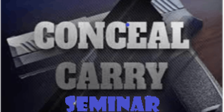 Concealed Carry Handgun Seminar tickets