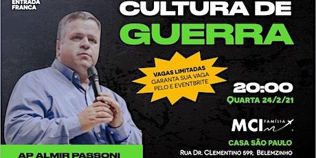 Cultura de Guerra - MCI SP - 24/02/21 - 20h ingressos