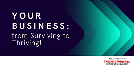 Your Business: from Surviving to Thriving - Part 2 of 6 tickets