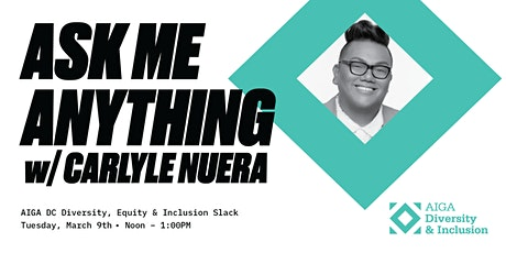Ask Me Anything w/ Carlyle Nuera tickets