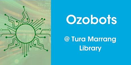 Ozobots @ Tura Marrang Library tickets