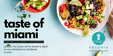 Taste of Miami [Virtual Cooking Class] tickets