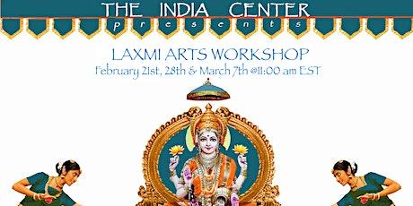 LAXMI ARTS WORKSHOP tickets