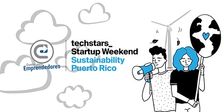 Techstars Startup Weekend Puerto Rico | Sustainability Online Edition entradas