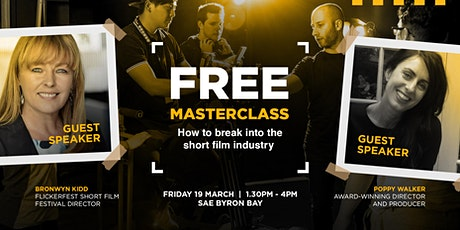 Masterclass: How to break into the short film industry | Byron Bay tickets