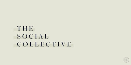 The Social Collective - Gold Coast tickets