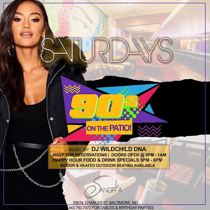 Sangria Saturdays: 90's On The Patio @5pm image