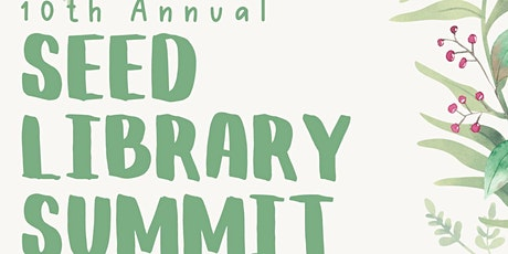 Seed Library Summit tickets