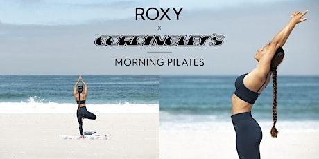 Cordingley's Surf X Roxy Morning Pilates tickets