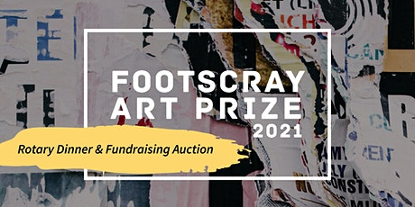 Footscray Art Prize - Rotary Dinner and Auction tickets