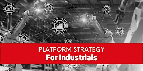 Platform Strategy for Industrials tickets