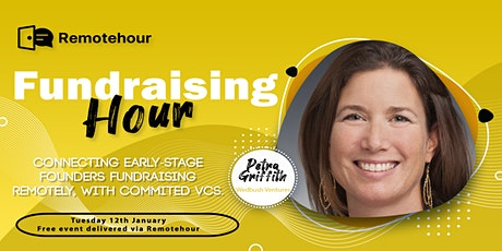 [3/9 10 am PST] Fundraising Hour with Petra Griffith, WEDBUSH VENTURES biglietti