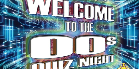 Welcome to the 00s Quiz Night tickets