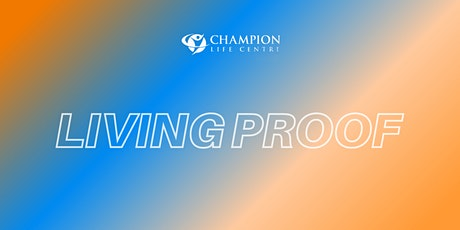 LIVING PROOF (Youth Service Registration) tickets