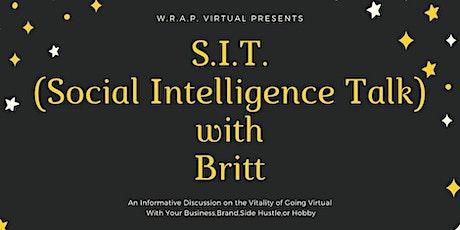 A S.I.T. (Social Intelligence Talk)With Brit biglietti