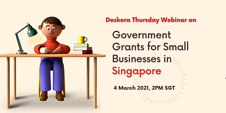 Government Grants for Singapore Small Businesses tickets