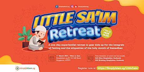 Little Sa'im Retreat tickets