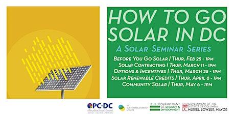 How To Go Solar In DC: A Solar Seminar Series tickets