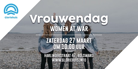 Gloriehuis - Vrouwendag - Women at war tickets