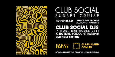 Glass Island - Club Social Sunset Cruise - Friday 19th March tickets