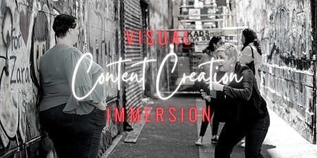Visual Content Creation Immersion tickets