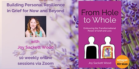 Building Personal Resilience in Grief for Now and Beyond tickets