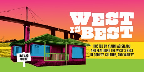 West is Best presented by Serious Comedy Tickets