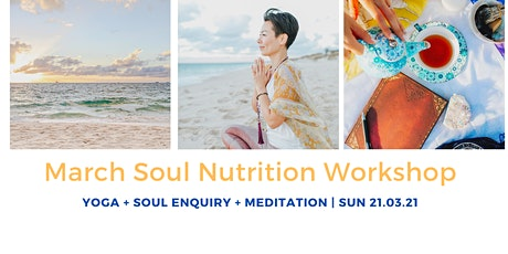 March Soul Nutrition Workshop tickets