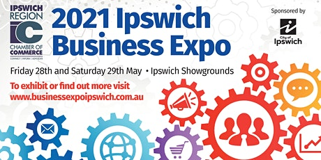 2021 Ipswich Business Expo - sponsored by Ipswich City Council tickets