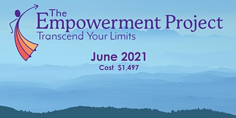 The EMPOWERMENT PROJECT - Transcend Your Limits tickets