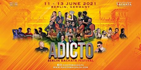 ADICTO: Berlin Bachata Festival 2021 Tickets