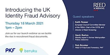 Introducing the UK Identity Fraud Advisory... tickets