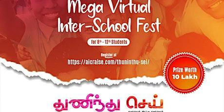 Thuninthu Sei - Mega Virtual Inter-School Fest tickets