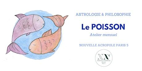 Astrologie & Philosophie - le Poisson billets