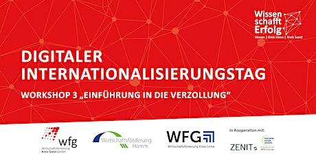 Digitaler Internationalisierungstag -  Einführung Verzollung Tickets
