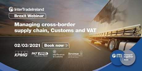InterTradeIreland: Managing cross-border supply chains, Customs and VAT tickets